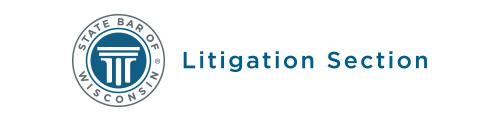 State Bar of Wisconsin Litigation Section