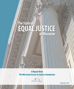 Access to Justice report: The state of equal justice in Wisconsin