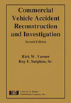 Commercial Vehicle Accident Reconstruction and Investigation, 