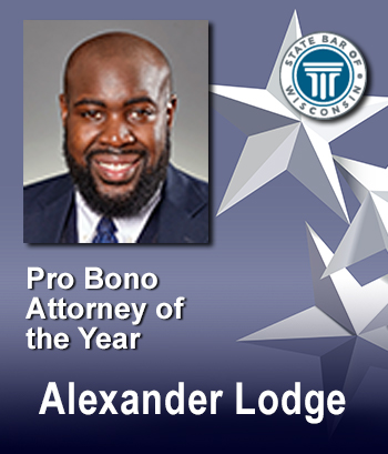 Pro Bono Attorney of the Year - Alexander Lodge