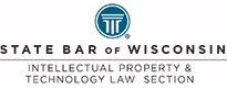 State Bar of Wisconsin Intellectual Property & Technology Law Section