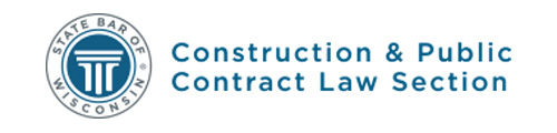 State Bar of Wisconsin Construction and Public Contract Law Section