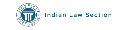 State Bar of Wisconsin Indian Law Section