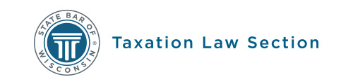 State Bar of Wisconsin Taxation Law Section