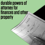 Durable Powers of Attorney for Finances and Other Property