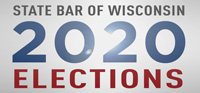 State Bar of Wisconsin 2020 Elections